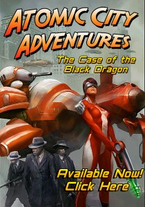 скачать игру бесплатно Atomic City Adventures The Case of the Black Dragon (2011/ENG) PC