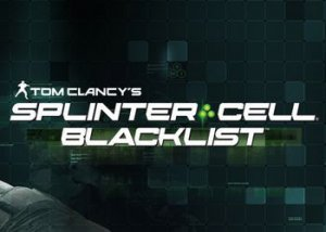 Прохождение игры Tom Clancys Splinter Cell: Blacklist