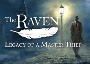Прохождение игры The Raven: Legacy of a Master Thief - Episode 2