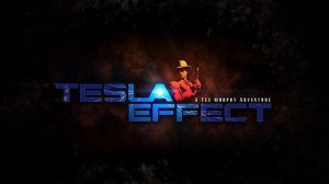 игра Tesla Effect: A Tex Murphy Adventure